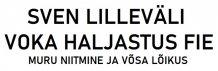SVEN LILLEVÄLI VOKA HALJASTUS FIE logo